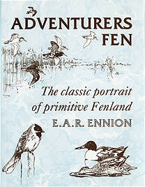 Adventurers Fen by Eric Ennion - New edition with a foreword by John Humphreys.