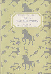 Life in Pond and Stream by Richard Morse, illustrated by Eric Ennion.