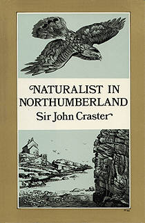 Naturalist in Northumberland by Sir John Craster, illustrated by Eric Ennion.
