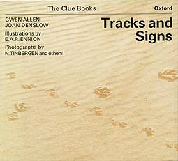 Tracks and Signs by Gwen Allen and Joan Denslow, illustrated by Eric Ennion.
