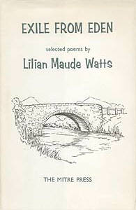 Exile from Eden, selected poems by Lilian Maude Watts, frontispiece by Eric Ennion.